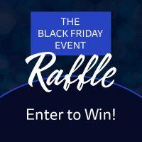 Black Friday Event Raffle!!