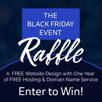 Black Friday Event Raffle!! win website design!!